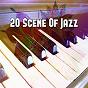 Album 20 Scene of Jazz de Bar Lounge