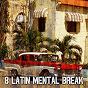 Album 8 Latin Mental Break de Instrumental