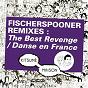 Album Kitsuné : fischerspooner remixes (the best revenge / danse en france) de Fischerspooner