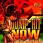 Compilation Jump hit now vol 2 avec Silverman / Tichab / Young Chang / Shainy Man / Karl J...