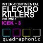 Compilation Inter-continental electro killers volume 3 avec Emma Lovechild & Cam / Holmtik / Laurent Pepper / Robert Gabriel / Martin Kamaro