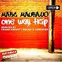 Album One way trip (original mix) de Gabriel Rocha / Marc Maurano / Frank Knight / Roberto Lewinger