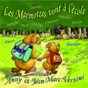 Album Les marmottes vont à l'école de Anny Versini / Jean-Marc Versini