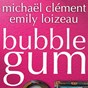 Album Bubble gum - single de Michaël Clément