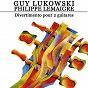 Album Divertimento pour 2 guitares de Guy Lukowski / Philippe Lemaigre
