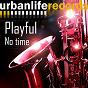 Album No time de Playful