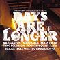 Compilation Days are longer avec Main Flow / King Solomon / Sark, DJ Grazzhoppa