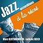 Album Jazz accordéons à la récré de Sanseverino / Mélanie Dahan, Siân Pottok / Marc Berthoumieux, Ludovic Beier / Mélanie Dahan