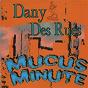 Album Mucus minute de Dany des Rues