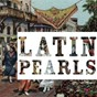 Compilation Latin pearls, vol. 6 (best of latin mood) avec Oscar Aleman / Marpessa Dawn / Eartha Kitt / Ana María González / Amália Rodrigues...