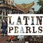 Compilation Latin pearls, vol. 6 (best of latin mood) avec Celeste Rodrigues / Marpessa Dawn / Eartha Kitt / Ana María González / Amália Rodrigues...