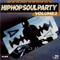 Compilation Hip-hop soul party, vol. 2 avec DJ Cut Killer, Method Man, Redman / DJ Cut Killer / DJ Cut Killer, Shankhane, Busta Flex / DJ Cut Killer, Az / DJ Cut Killer, Raekwon...