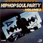 Compilation Hip-hop soul party, vol. 2 avec DJ Cut Killer, Genuis / DJ Cut Killer / DJ Cut Killer, Shankhane, Busta Flex / DJ Cut Killer, Az / DJ Cut Killer, Raekwon...
