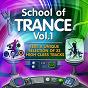Compilation School of trance, vol.1  (22 high class tracks of musicians graduation) avec Sami Saari / Davies Oh / DJ Nell, DJ Beda / Denga & Manus / Polli, Misha Kitone...