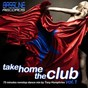 Compilation Take home the club vol. 1 (including DJ MIX by tony humphries) avec Global Mind / Colonel Abrams / Native Rhythms / Soul Corporation / On Top...