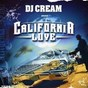 Compilation California love avec Above the Law / DJ Cream / Conrads / Knoc Turn' Al / Nate Dogg...