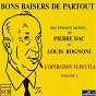 Album Bons baisers de partout : l'opération tupeutla, vol. 1 de Louis Rognoni / Pierre Dac