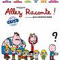 Compilation Allez raconte ! (bande originale du film de jean-christophe roger) avec Michael Gregorio / Lewis Trondheim, José Parrondo / Eric Metayer / Nicolas Borycki / Momo