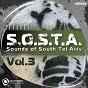 Compilation Sosta, vol. 3 : sounds of south tel aviv avec Roi Okev / Roni Be, Tomel / Dorset Naga / Yariv Etzion / Kobb...