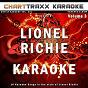 Album Artist karaoke, vol. 251 : sing the songs of lionel richie, vol. 3 (karaoke in the style of lionel richie) de Charttraxx Karaoke