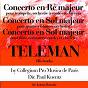 Album Teleman's Works: Concertos en ré majeur et en sol majeur de Paul Kuentz / Collegium Pro Musica de Paris
