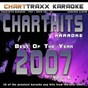Album Charthits karaoke : the very best of the year 2007, vol. 6 (karaoke hits of the year 2007) de Charttraxx Karaoke
