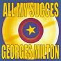 Album All my succes de Georges Milton
