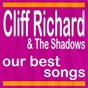 Album Our best songs - cliff richard and the shadows de Cliff Richard / The Shadows