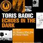 Album Echoes in the dark de Toris Badic
