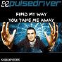 Album Find my way / you take me away de Pulsedriver