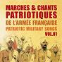 Compilation Marches et chants patriotiques de l'armée française, patriotic military songs, vol. 1 avec Gesky / Georges Thill / Armand Mestral / Luc Barney / Marcelly...