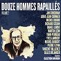 Compilation Douze hommes rapaillés chantent gaston miron, vol. 2 avec Vincent Vallières / Michel Faubert / Yann Perreau / Pierre Flynn / Jim Corcoran...