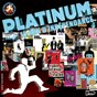 Compilation Platinum 15th anniversary avec Bosco / Rubin Steiner / Fatale / Bikini Machine / Powersolo...