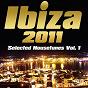 Compilation Ibiza 2011 (selected housetunes vol 1) avec Eltty DJ / Eric Tyrell, Roger Simon / Eric Tyrell, Denice Perkins / DJ U-Cef / Amin, Komplex...
