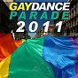 Compilation Gay dance parade 2011 avec Jaybee, Manao / Jim Marlaud / The Chris Montana Project / Christian Hinzer, Chriss Ortega / Benedetto, Farina...