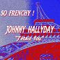 Album So frenchy : johnny hallyday (j'étais fou) de Johnny Hallyday