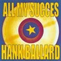 Album All my succes - hank ballard & the midnighters de The Midnighters / Hank Ballard