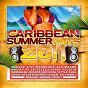 Compilation Caribbean summer hits 2011 avec Cindy Faustin / Melody / Damaniak / Mighty Killa / E.Sy Kennenga...