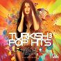 Compilation Turkish pop hits, vol. 3 avec Misa / Grup Hepsi / Can Bonomo / Ediz / Ebru Polat...