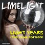 Album Light years (the club edition) de Limelight