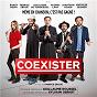 Compilation Coexister (bande originale du film) avec Cédric Boileau / Coexister / Guillaume Roussel / Dudas / Hart...