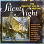 Compilation Silent night: the greatest hits of christmas avec Anonymous / Mahalia Jackson / Mohr / Gruber / Rosemary Clooney...