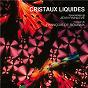 Album Cristaux liquides (original motion picture soundtrack) de François de Roubaix