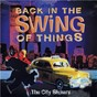 Album Back in the swing of things de The City Slickers