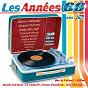 Compilation Les années 60, vol. 2 avec Les Aiglons / Les Gam'S / Monty / Jean-Jacques Debout / Danyel Gérard...