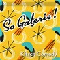Compilation So galerie! kitsch comedy avec Skalp / David Bagatelle / Charles Breteville / Jean Villa / David Ohana...