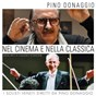 Album Nel cinema e nella classica, dedicato a Claudio Scimone de Pino Donaggio / I Solisti Veneti
