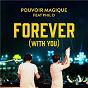 Album Forever (with you) de Pouvoir Magique