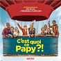 Album C'est quoi ce papy ?! (Bande originale du film) de Da Silva / Frédéric Fortuny