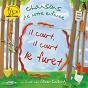 Album Il court, il court le furet (chansons de notre enfance) de Olivier Caillard